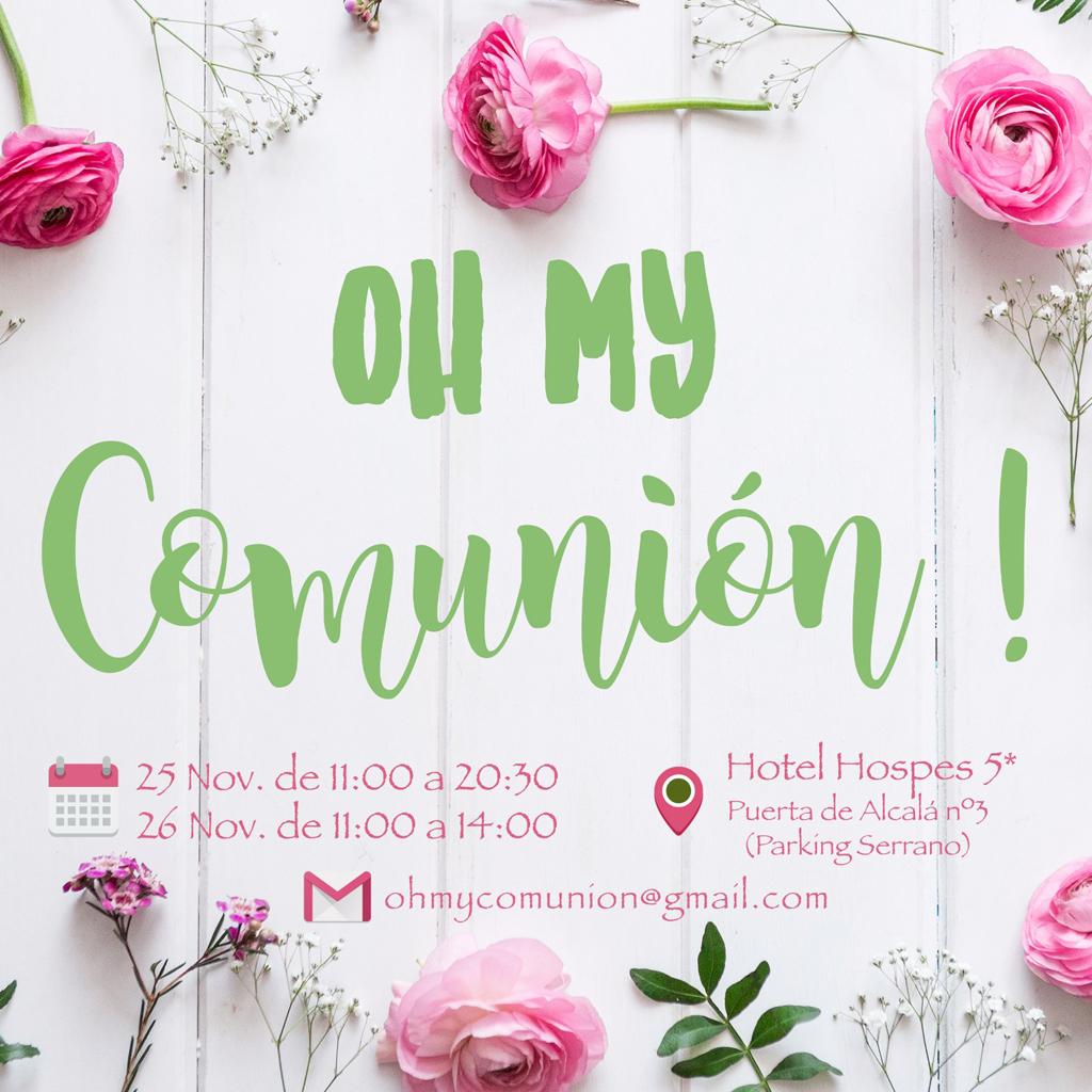 OH MY COMUNIÓN!! SHOWROOM ESPECIAL COMUNIONES